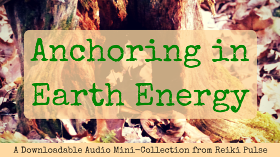 Anchoring in Earth Energy Audio Mini-Collection...Picmonkey and Canva